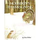 img - for Mousekin's Thanksgiving book / textbook / text book