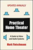Practical Home Theater, Mark Fleischmann, 1932732098