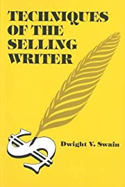 Techniques of the Selling Writer af Dwight…
