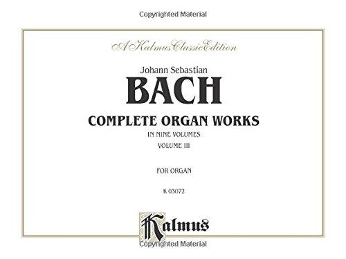 Bach Rank Organ Works, Vol. 3 (Kalmus Edition)