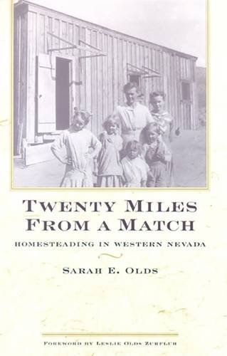 Twenty Miles From A Match: Homesteading In Western Nevada (Bristlecone - Price Match Uk Amazon Co