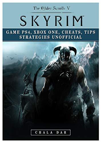 Elder Scrolls V Skyrim Game PS4, Xbox One, Cheats, Tip Strategies Unofficial (The Elder Scrolls V Skyrim Release Date)