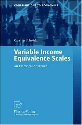Download Variable Income Equivalence Scales: An Empirical Approach (Contributions to Economics) Pdf