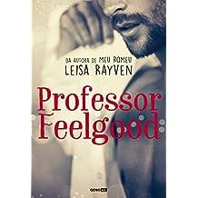 Professor Feelgood (Masters of Love Livro 2)