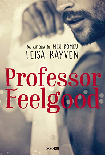 Professor Feelgood (Masters of Love Livro 2) por [Rayven, Leisa]
