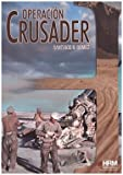 Operación Crusader: Auchinleck reta a Rommel (H de Historia)