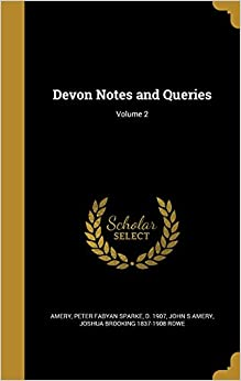 Book Devon Notes and Queries: Volume 2