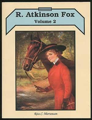 R. Atkinson Fox, Volume 2 by Rita C. Mortenson (1992-05-03)