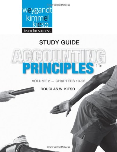 2: Study Guide Volume II to accompany Accounting Principles, 11th Edition
