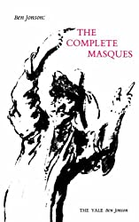 Ben Jonson: The Complete Masques (The Yale Ben Jonson Series)