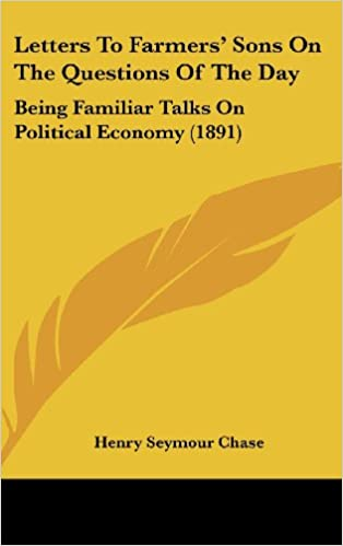 Ebooks gratuits télécharger pdf epubLetters To Farmers' Sons On The Questions Of The Day: Being Familiar Talks On Political Economy (1891) 1437211682 en français PDF iBook