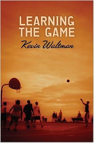 Téléchargement de fichiers pdf gratuits ebooks Learning The Game PDF ePub by Kevin Waltman