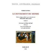Marco Polo: Le Devisement Du Monde Vol 5