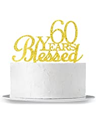 INNORU 60 Years Blessed Cake Topper - 60th Birthday - Wedding Anniversary Party Decorations