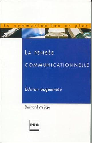 Livre La pensée communicationnelle pdf ebook
