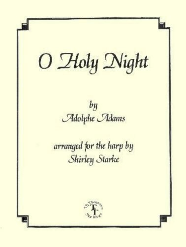 O Holy Night (Carols for Harp and Voice) [Sheet Music] [1997] Adolphe Adams; Shirley Starke -