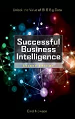 Publisher's Note: Products purchased from Third Party sellers are not guaranteed by the publisher for quality, authenticity, or access to any online entitlements included with the product.Revised to cover new advances in business intelligence...