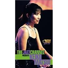 Jazz Channel Presents Keiko Matsui