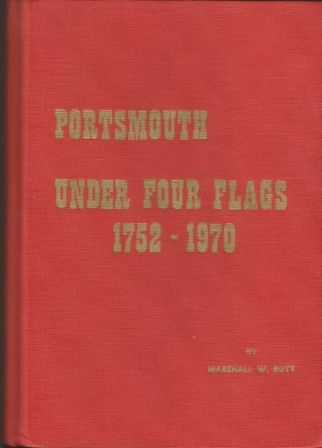 (Portsmouth under four flags, 1752-1970,)