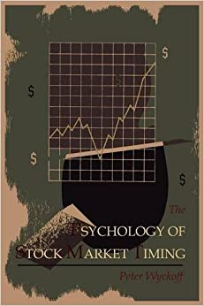Book The Psychology of Stock Market Timing by Peter Wyckoff (2011-06-03)