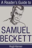 A Reader's Guide to Samuel Beckett, Kenner, Hugh, 081560386X
