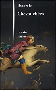 Chevauchées par  Homeric
