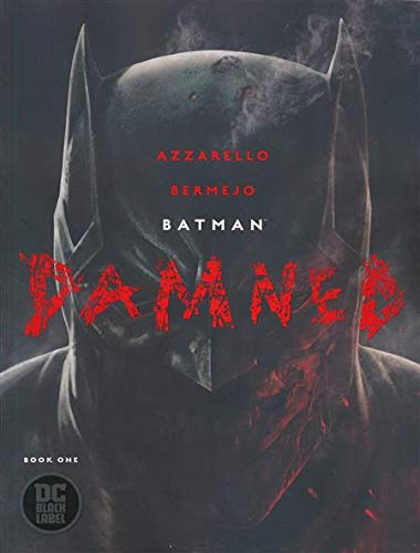 Batman Damned #1 NM 9.8 Uncensored 1st Print Jim Lee Mature Feat. Constantine