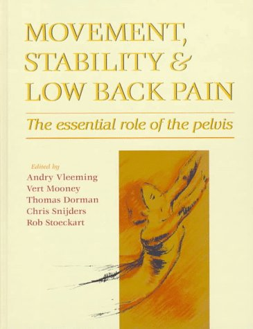 Movement, Stability and Low Back Pain: The Essential Role of the Pelvis, 1e