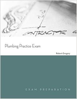 Plumbing Practice Test Exam (Exam Preparation)