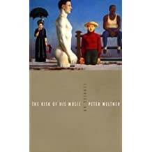 The Risk of His Music by Peter Weltner (1997-02-01)