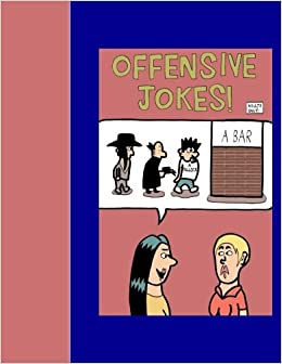 Offensive Jokes Adults Only Amazon Co Uk Mr Aaron D Poliwoda