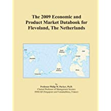 The 2009 Economic and Product Market Databook for Flevoland, The Netherlands