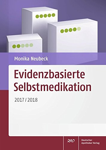 Evidenzbasierte Selbstmedikation: 2017/2018
