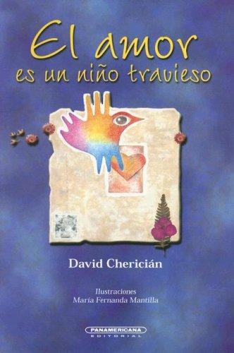 Download El Amor es un Nino Travieso (Literatura Juvenil (Panamericana Editorial)) (Spanish Edition) ebook