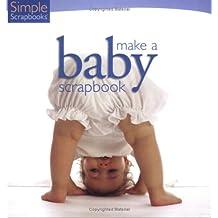 Simple Scrapbooks: Make a Baby Scrapbook