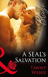 A SEAL's Salvation (Mills & Boon Blaze) (Uniformly Hot! - Book 48)