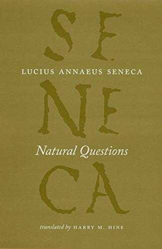 Natural Questions (The Complete Works of Lucius Annaeus Seneca)