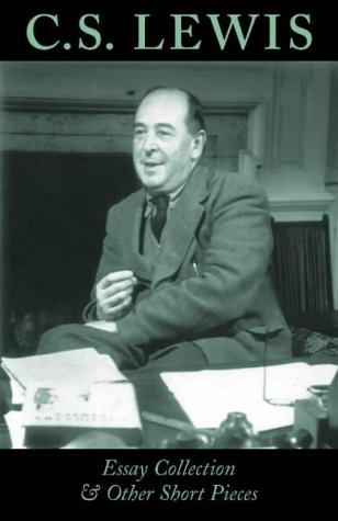 C.S.Lewis Essay Collection and Other Short Pieces by Fount