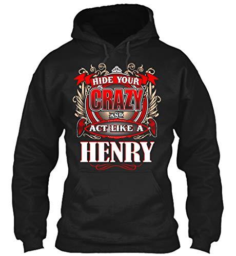 Hide Your Crazy and act. L - Black Sweatshirt - Gildan 8oz Heavy Blend Hoodie