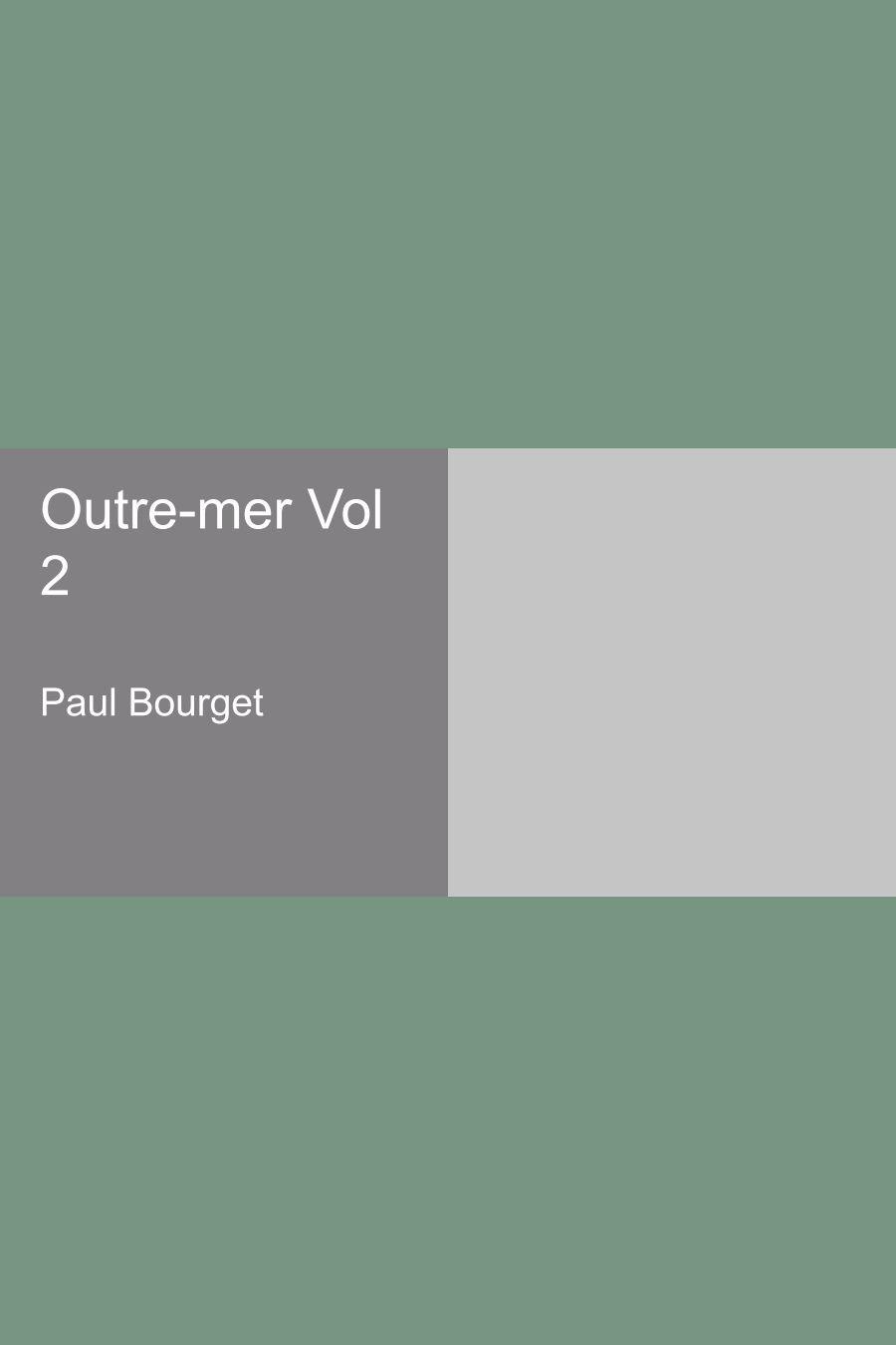 Outre-mer Vol 2 (French Edition) pdf epub
