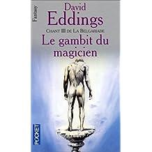 Gambit magicien-belgariade t3