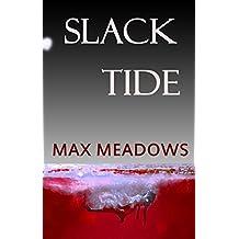 Slack Tide (The Cape Fear Trilogy Book 1)