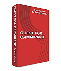QUEST FOR CAMMIRAND (Short Stories - Social Issues)