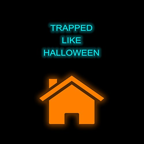 Trapped Like Halloween (Trap Mix)]()