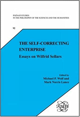 the self correcting enterprise essays on wilfrid sellars poznan  the self correcting enterprise essays on wilfrid sellars poznan studies in the philosophy of the sciences and the humanities 92 new trends in