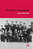 El Cafè de la Granota: Inclou recurs digital (Educació 62)