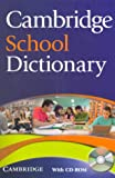 Cambridge School Dictionary with CD-ROM, , 0521712637
