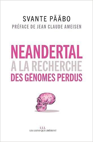 Livres gratuits en ligne Néandertal : A la recherche des génomes perdus pdf ebook