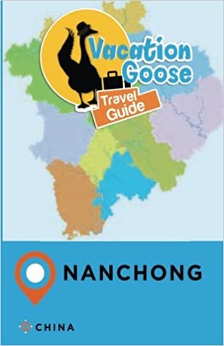 Vacation Goose Travel Guide Nanchong China