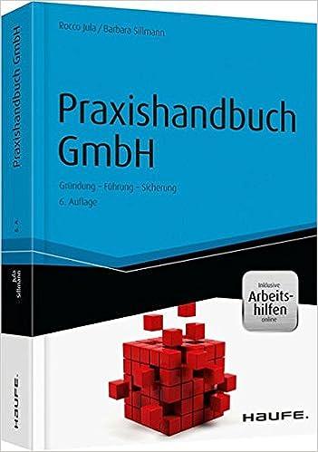 Praxishandbuch Gmbh Inkl Arbeitshilfen Online Gründung Führung